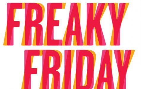 Freaky Friday!